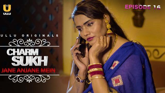 Charmsukh Jane Anjane Mein 3 Part 2 Full Episodes