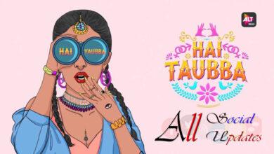 Hai Tauba Alt Balaji Zee5 Web Series Release Date Review Images
