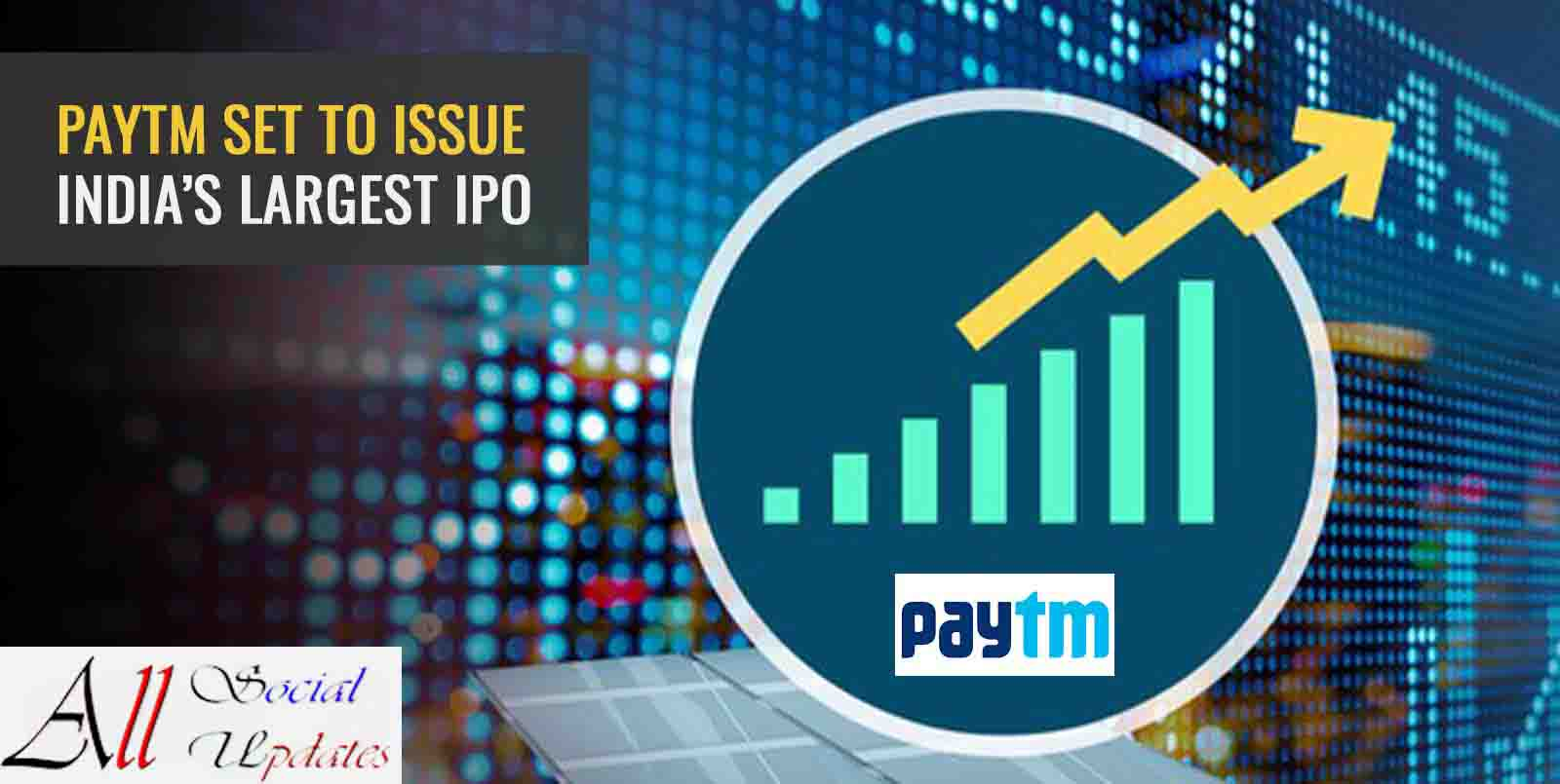 Paytm IPO Date, Price, Listing, Allotment, GMP, Issue Size, DRHP, All Details, & Reviews