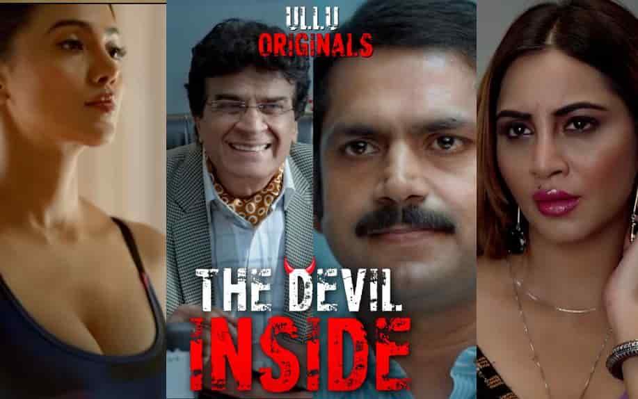 Ullu-Original-The-Devil-Inside-2021-Web-Series-All-Episodes-Cast-Story-Release-Date-HD-Trailer-More